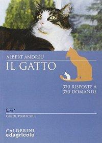 Il gatto. 370 risposte a 370 domande