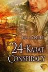24-Karat Conspiracy by E.M. Lynley