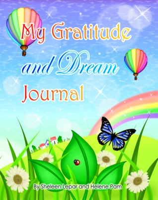 My Gratitude and Dream Journal