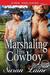 Marshaling His Cowboy (Cowboys of Snow Lake, #8)