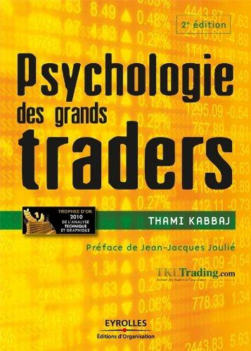 Psychologie des grands traders