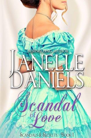 Scandal of Love by Janelle Daniels