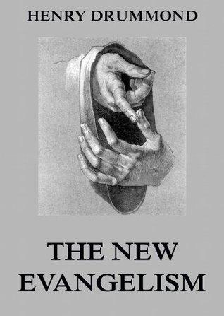 The New Evangelism
