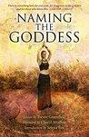 Naming the Goddess by Trevor Greenfield
