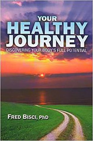 Your Healthy Journey: Discover your body's full potential to change