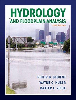 Hydrology and Floodplain Analysis, 5/e