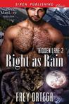 Right as Rain by Frey Ortega