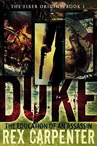 Duke: The Education of an Assassin (The Fixer Origins, #1)