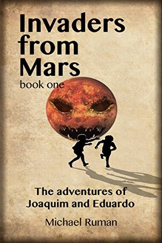 Invaders from Mars - The adventures of Joaquim and Eduardo