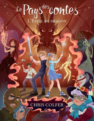 L'Eveil du dragon (Le Pays des Contes, #3)