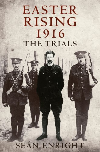 Easter Rising 1916 The Trials