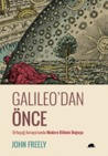 Galileo'dan Önce:...