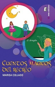 Cuentos mágicos del recreo by Marisa Collado