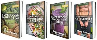 Detox Box Set Two: Superfoods 14 Days Detox + Superfoods Salads + Superfoods Smoothies Bible + Kettlebells Book : Gluten Free Diet, Wheat Free Diet, Heart ... loss plan for women - weight loss 80)