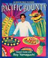 Pacific Bounty: Hawaii Cooks With Roy Yamaguchi