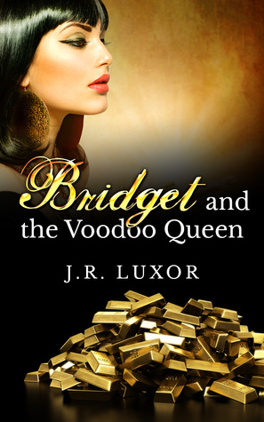 Bridget Bound to the Voodoo Queen (Bridget #1)