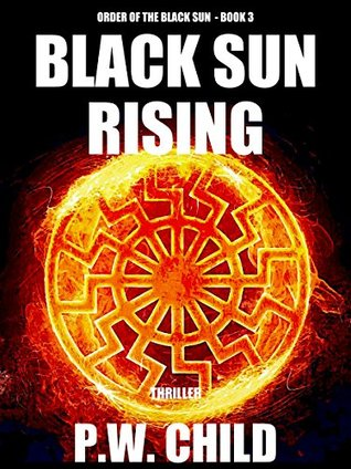 Black Sun Rising (Order of the Black Sun #3)