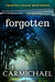 Forgotten (Twisted Cedar My...