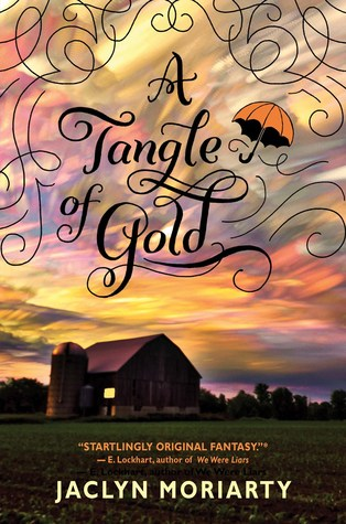 A Tangle of Gold (The Colours of Madeleine, #3) - Jaclyn Moriarty