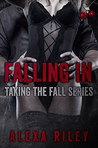 Falling In Taking The Fall 4 By Alexa Riley