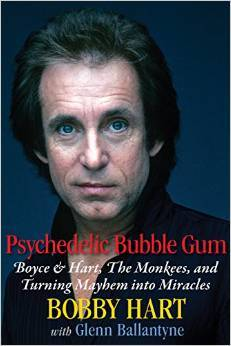 Psychedelic Bubble Gum Boyce & Hart, the Monkees, and Turning Mayhem Into Miracles