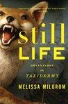 Still Life by Melissa Milgrom