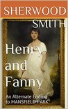 Henry and Fanny by Sherwood Smith