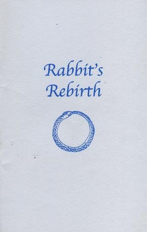 Rabbit's Rebirth