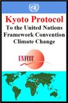 Kyoto Protocol to the United Nations Framework Convention Climate Change