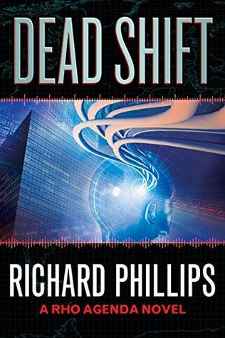 Dead Shift (The Rho Agenda Inception #3)