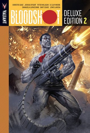 Bloodshot: Deluxe Edition, Book 2