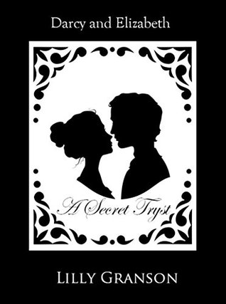 Darcy And Elizabeth's Secret Tryst: Historical Adult Romance