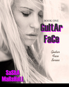 Guitar Face by Sasha Marshall