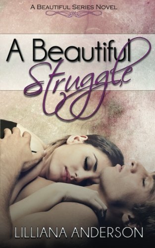 A Beautiful Struggle (Beautiful, #1)