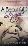 A Beautiful Struggle (Beautiful, #1)