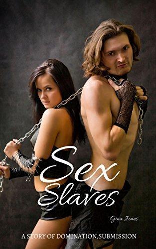 Sex Slaves: BDSM Domination Group Erotica: Forced Sex Domination Sex Story Erotica