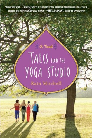 Tales from the Yoga Studio by Rain Mitchell