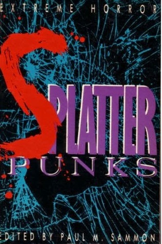 Splatter-Punks by Paul M. Sammon