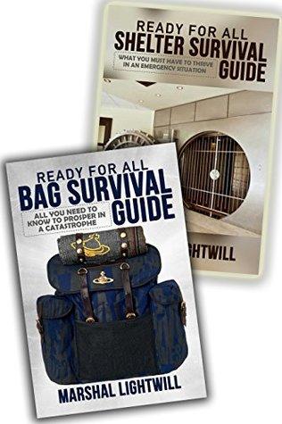 SURVIVE All Crisis Bag & Shelter Prepper Guides BOX SET: Survivalist Preparation Security For any Catastrophic Events (survivalist handbook, survival handbook, ... Be prepared, Preparedness, Epidemic)
