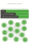 The Sustainable Organisation - a paradigm for a fairer society: Think about sustainability in an age of technological progress and rising inequality