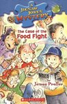 The Case of the Food Fight by James Preller
