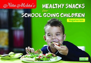 Healthy Snacks for School Going Children