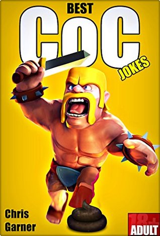 clash of clans best memes jokes quotes in one by chris garner