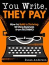 You Write, They Pay by Susan Anderson
