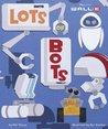 Lots of Bots (Wall-E)