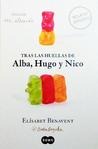 Tras las huellas de Alba, Hugo y Nico by Elísabet Benavent