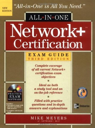Network+ Certification All-in-One Exam Guide by Michael Meyers