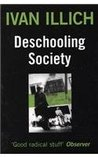 Deschooling Society by Ivan Illich