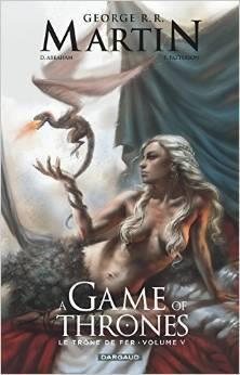 A Game of Thrones: Le Trône de Fer, Volume V