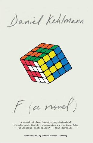 F by Daniel Kehlmann